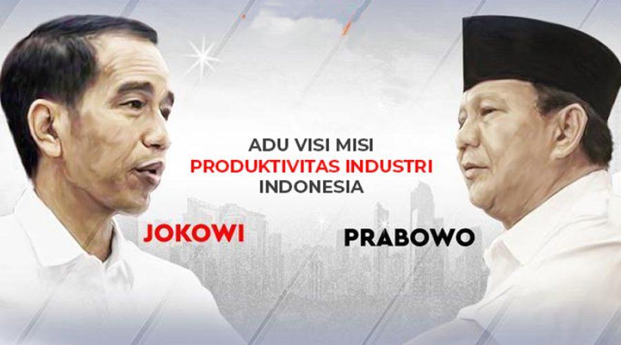 Adu Visi-Misi Jokowi vs Prabowo untuk Dorong Produktivitas Industri